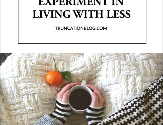 Karin Rambo of truncationblog.com shares why shes's doing a year long experiment in living with less