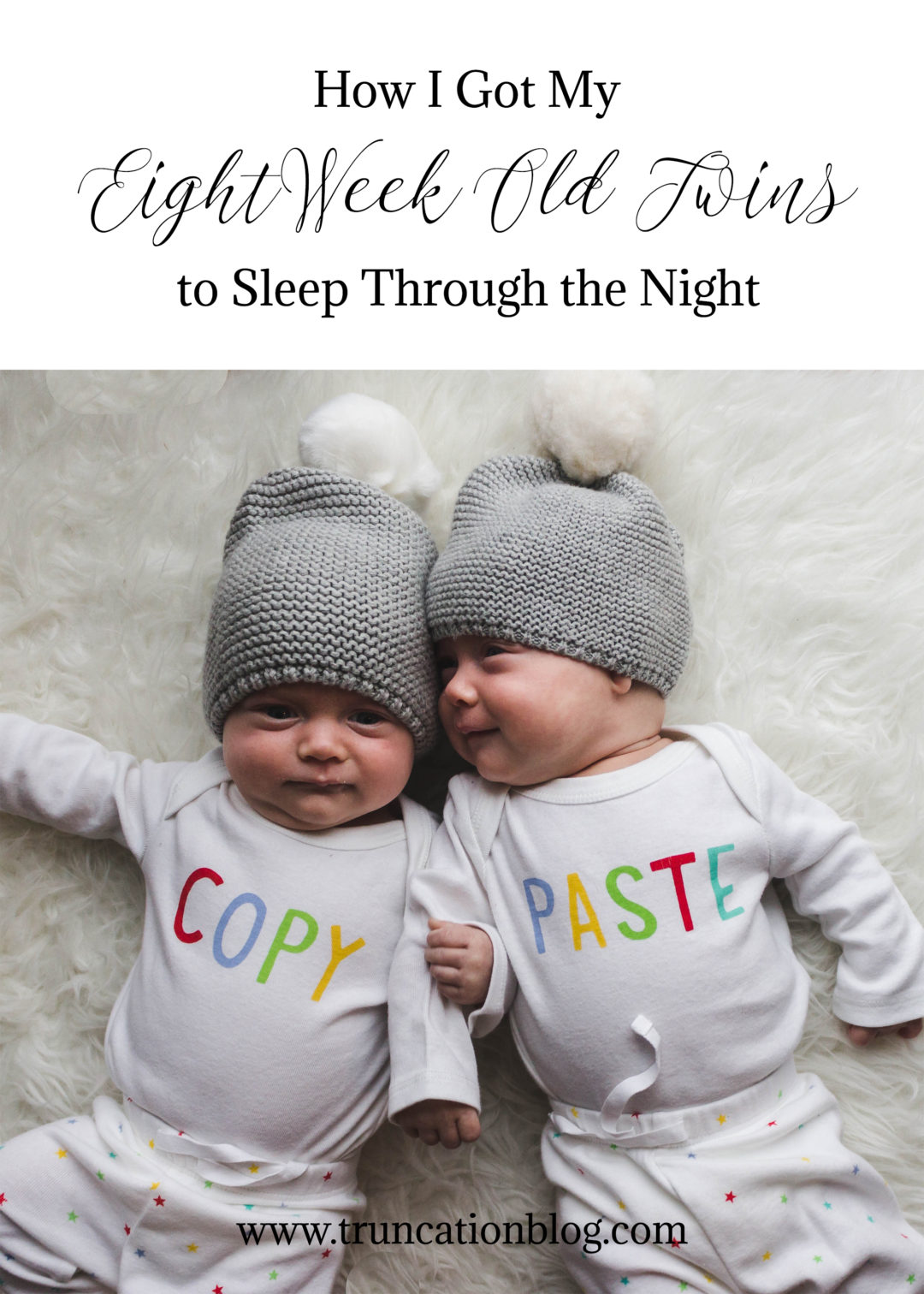 Karin Rambo of truncationblog.com shares how she got her Eight Week Old Twins to Sleep Through the Night