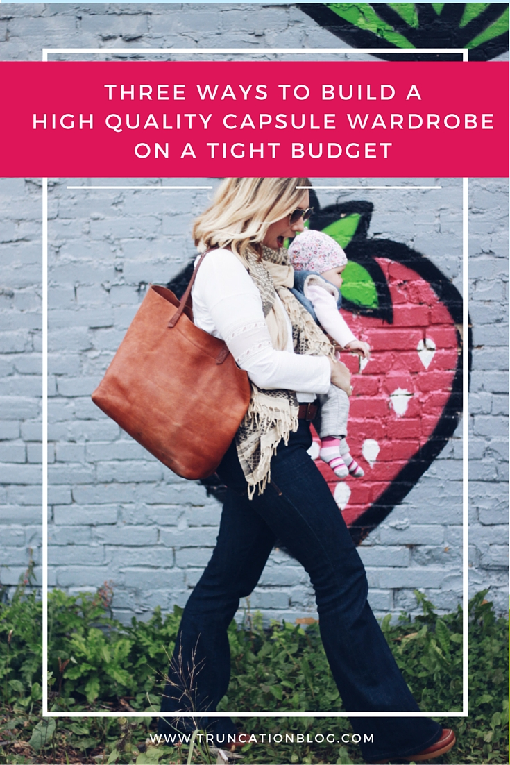 How to Build a High Quality Capsule Wardrobe on a Tight Budget