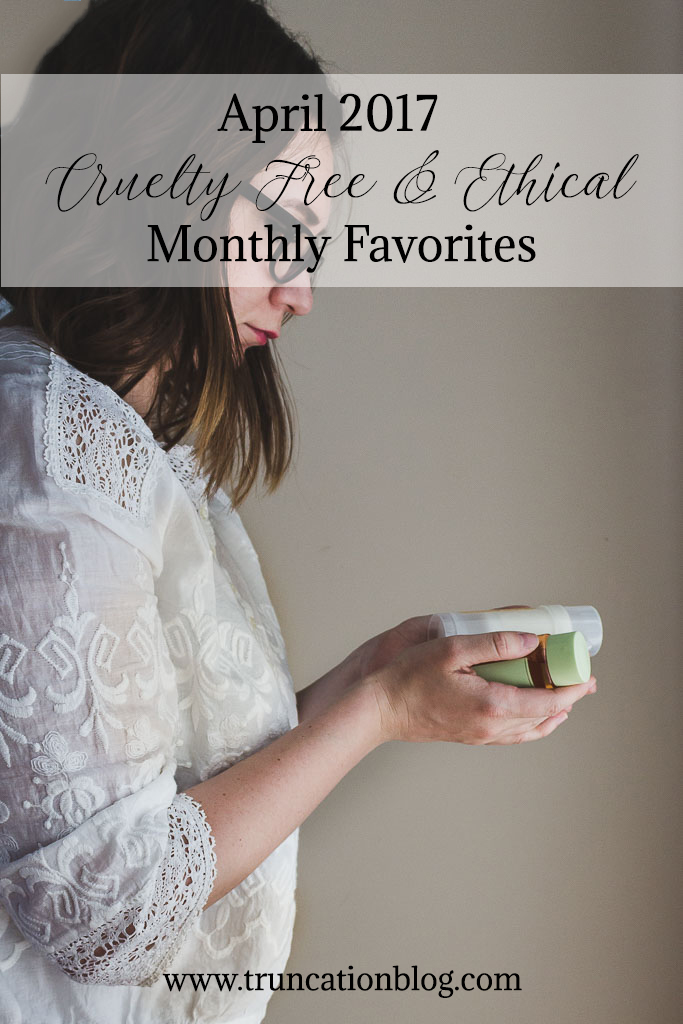 April Favorites: Conscious Consumerism Edition