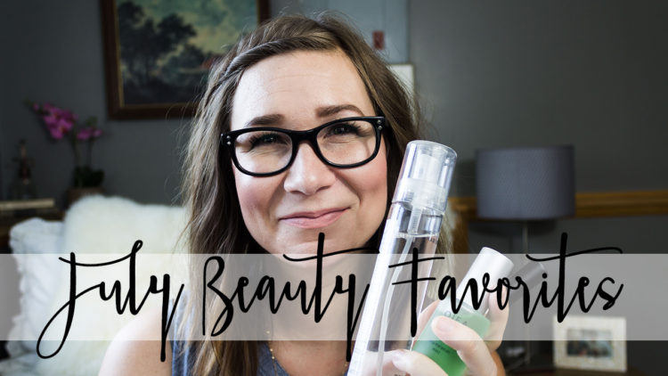 July Beauty Favorites: Cruelty Free