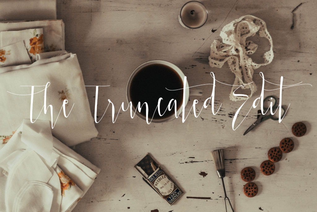 The Truncated Edit: Things that Make me Happy