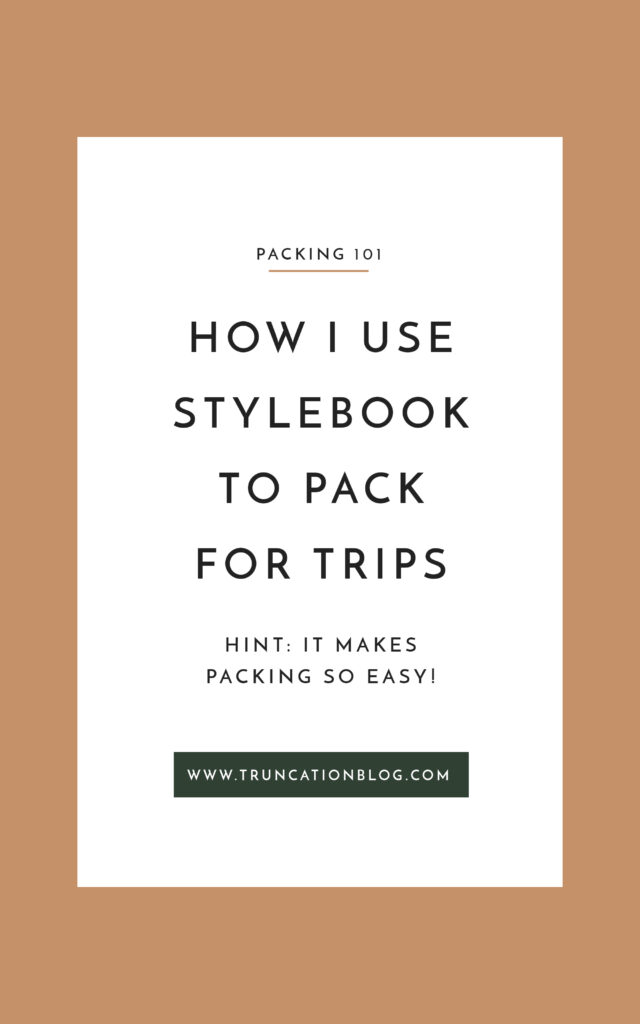 How I use stylebook to pack for trips